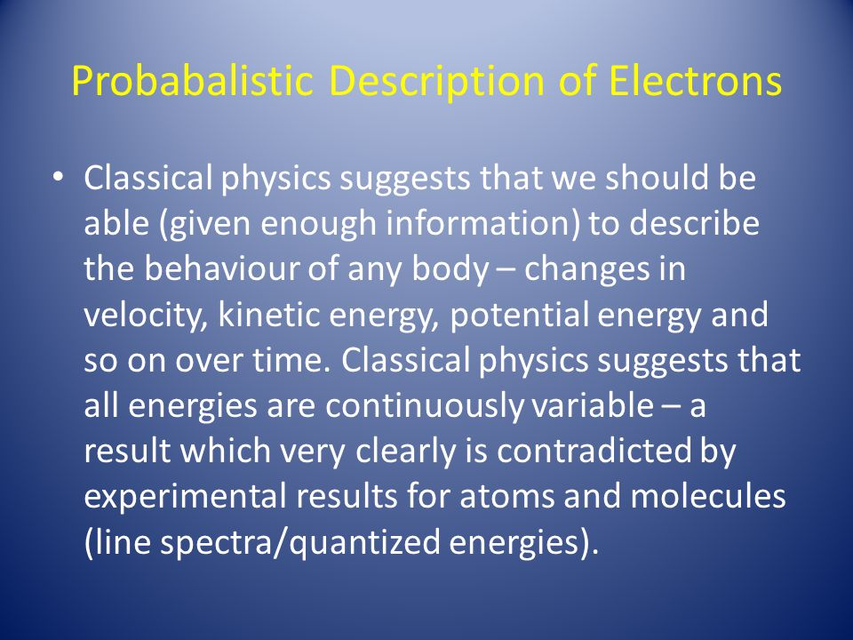 Probabalistic Description of Electrons