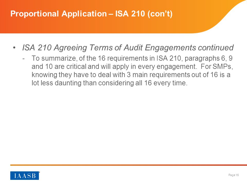 Proportional Application – ISA 210 (con't)