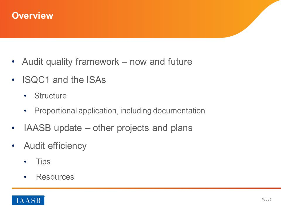 Audit quality framework – now and future ISQC1 and the ISAs