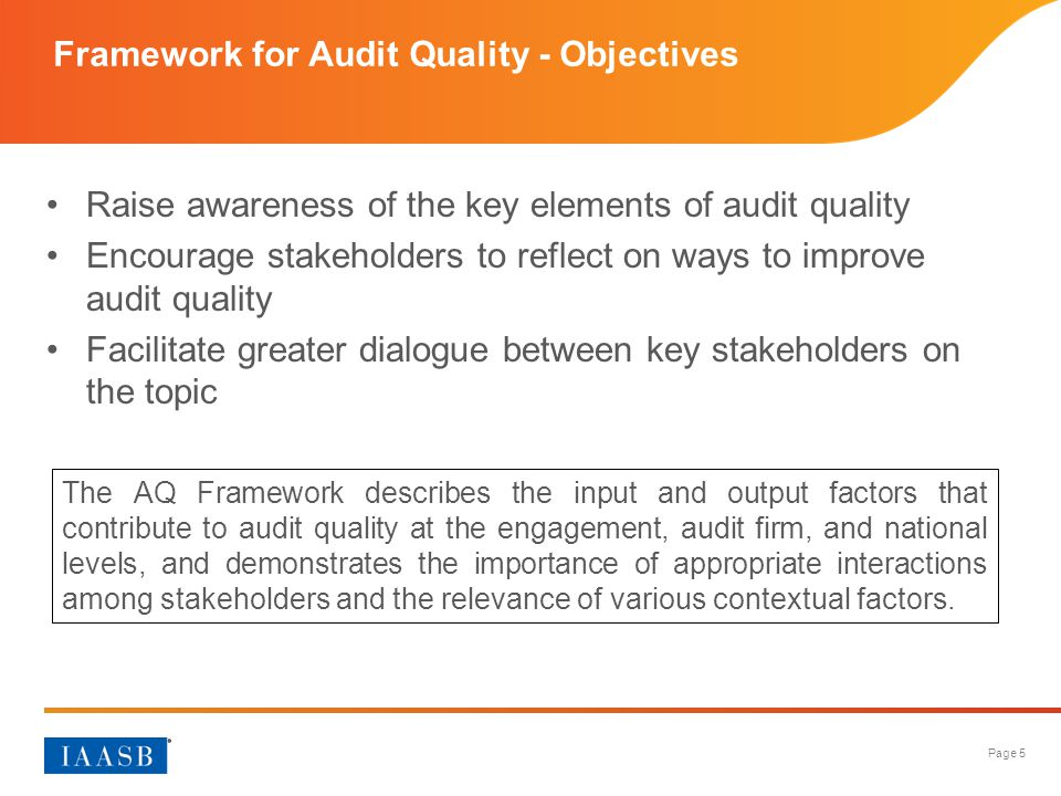 Framework for Audit Quality - Objectives