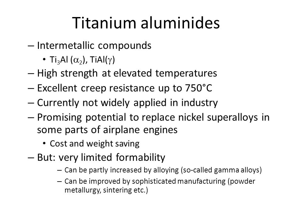 Titanium aluminides Intermetallic compounds