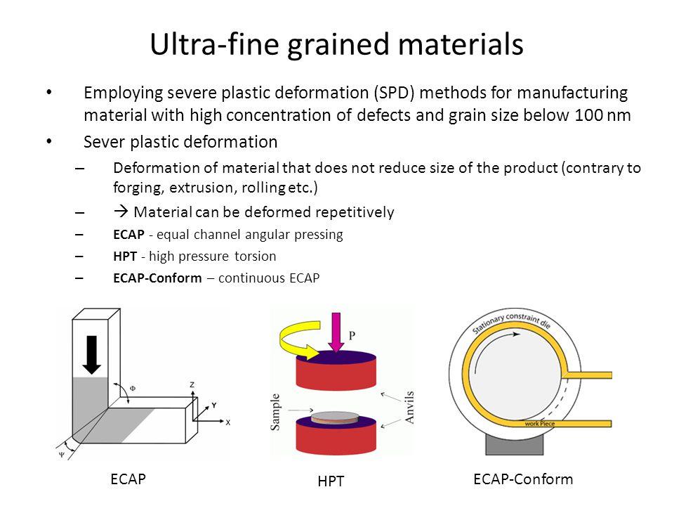 Ultra-fine grained materials