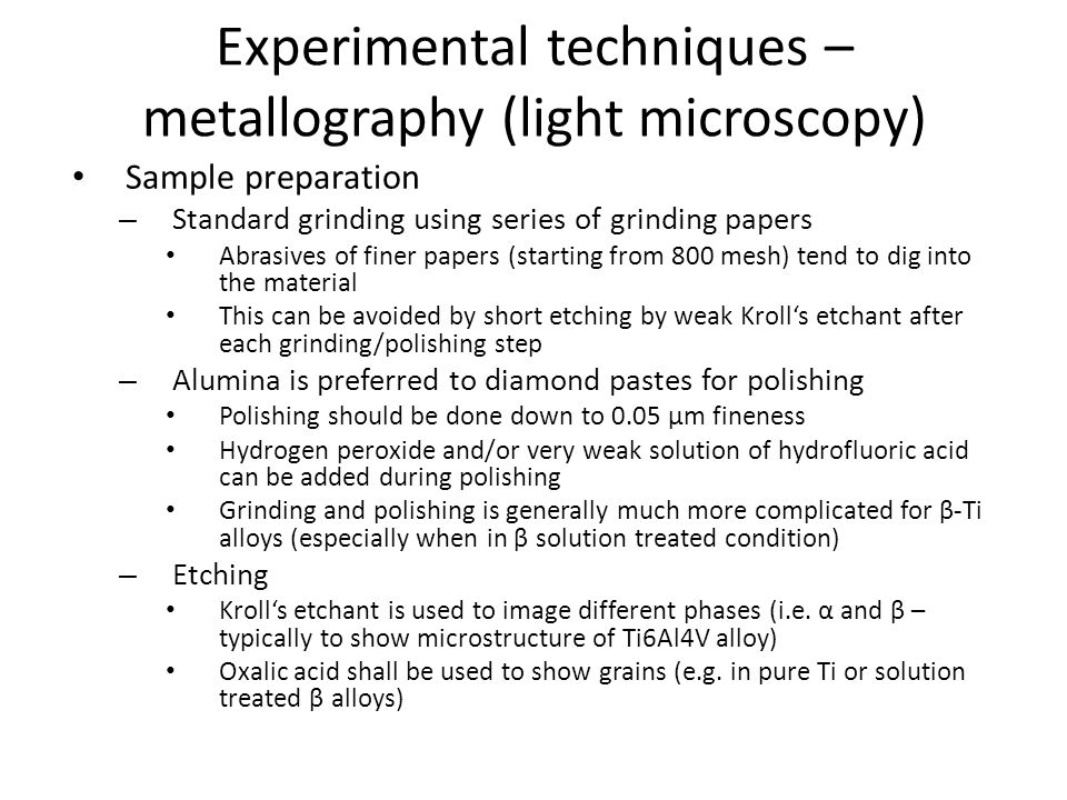 Experimental techniques – metallography (light microscopy)