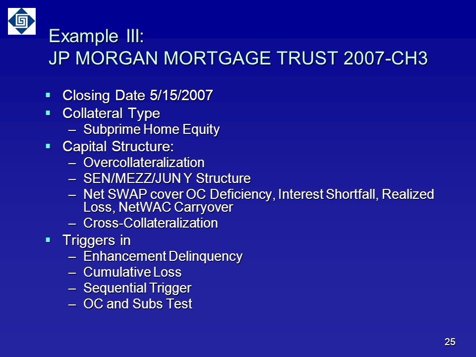 Example III: JP MORGAN MORTGAGE TRUST 2007-CH3