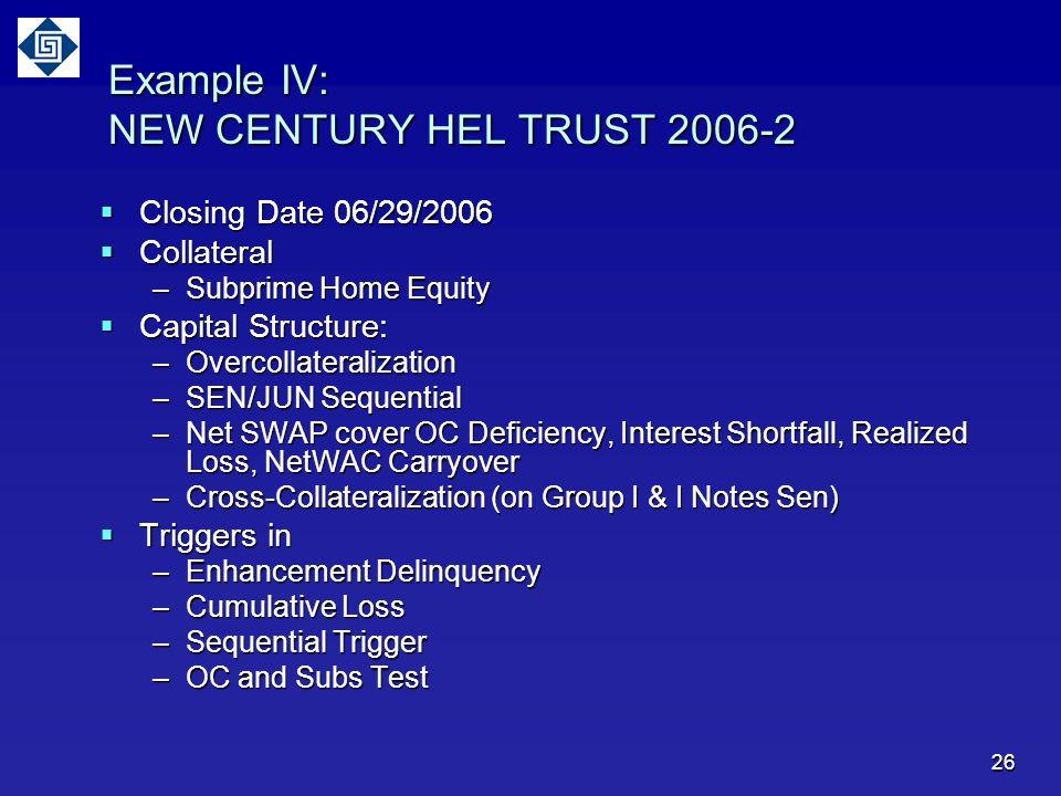 Example IV: NEW CENTURY HEL TRUST 2006-2