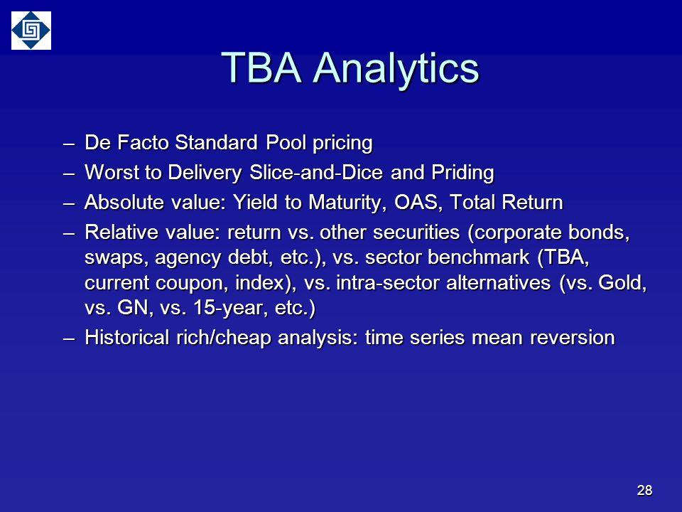 TBA Analytics De Facto Standard Pool pricing