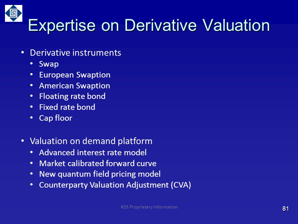 Expertise on Derivative Valuation