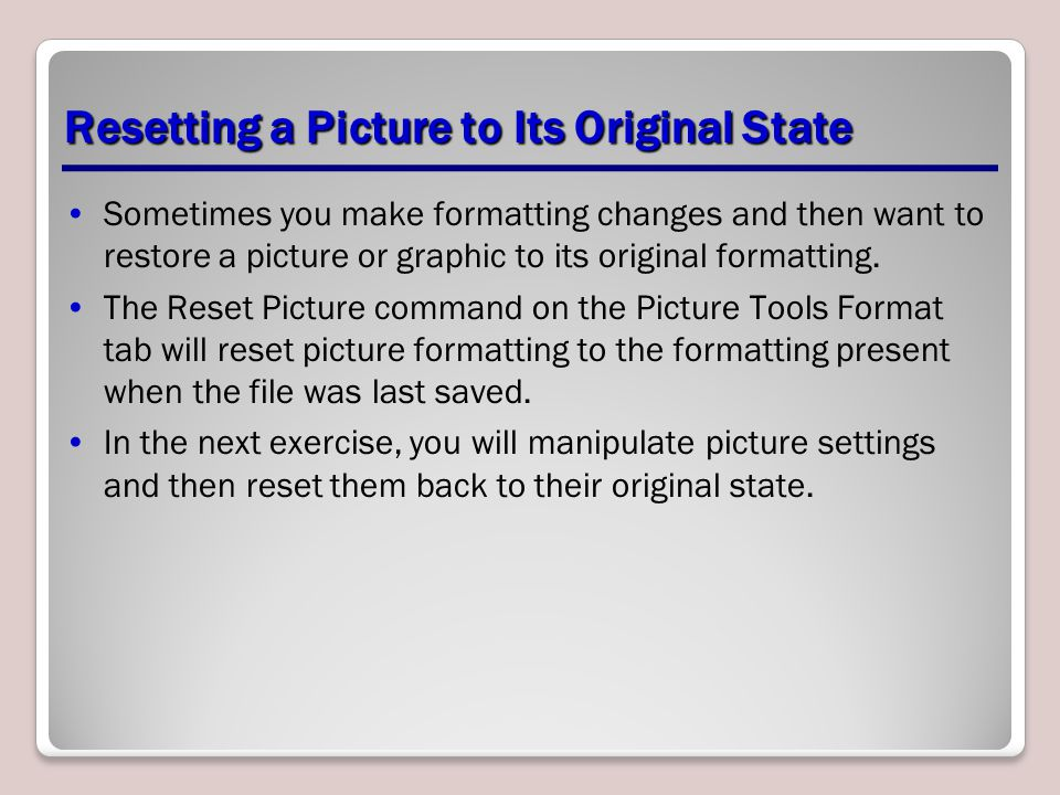 Resetting a Picture to Its Original State