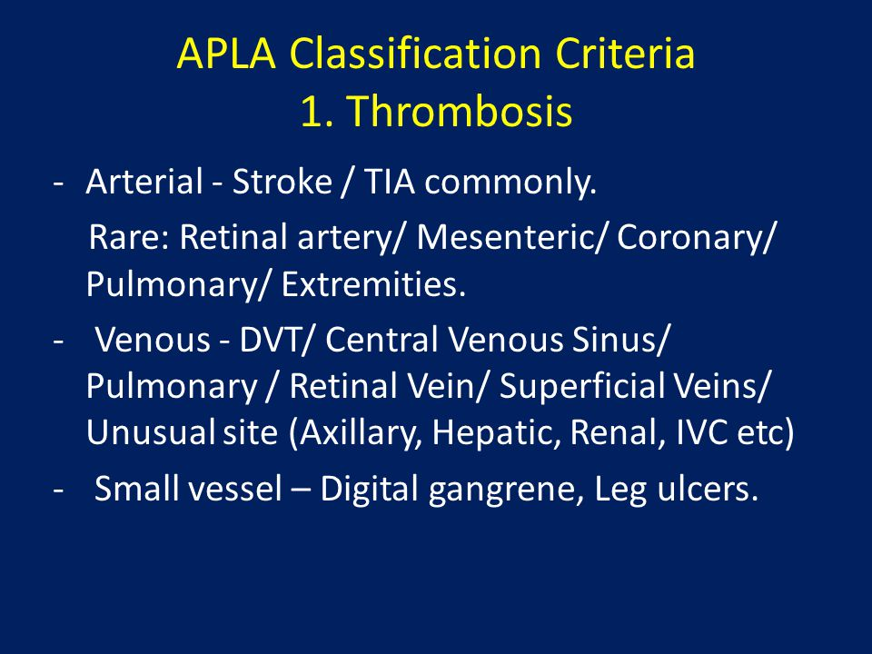 APLA Classification Criteria 1. Thrombosis