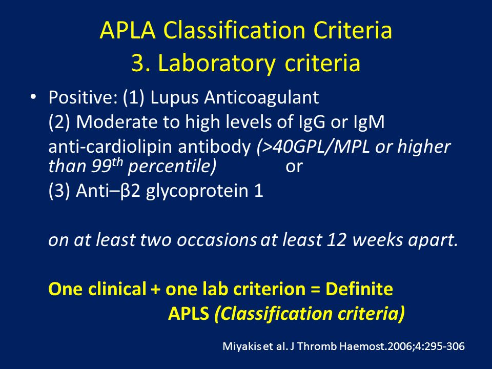 APLA Classification Criteria 3. Laboratory criteria