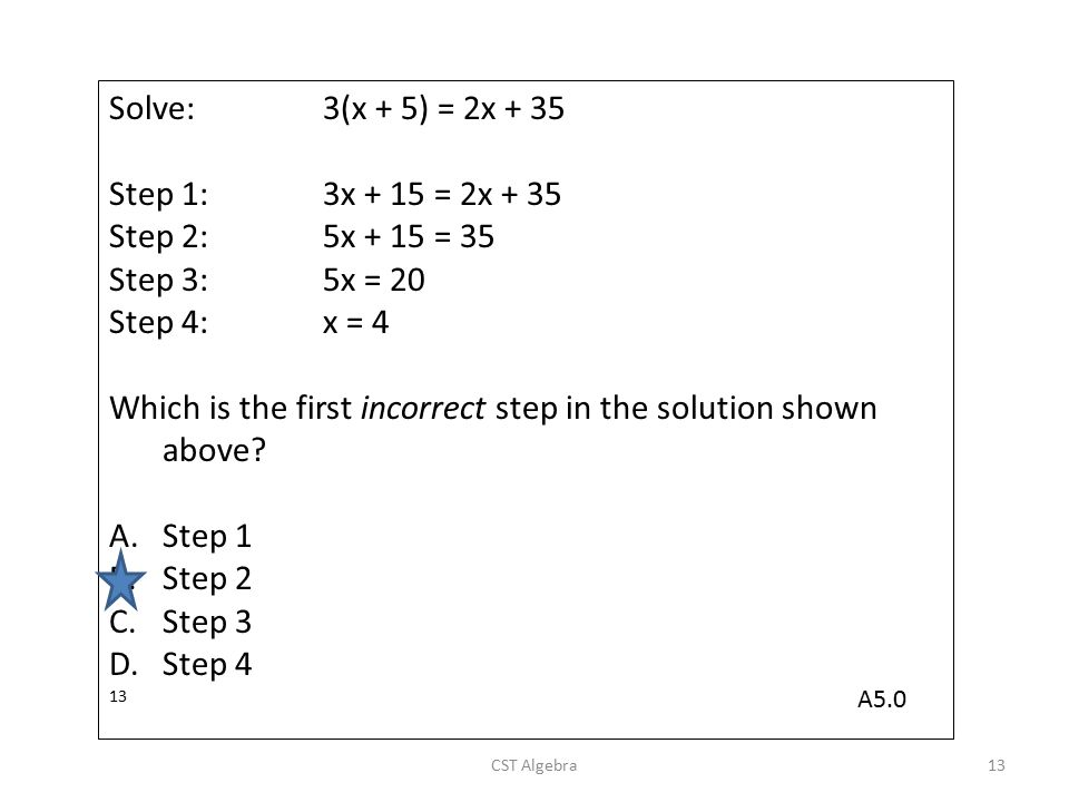 Which is the first incorrect step in the solution shown above