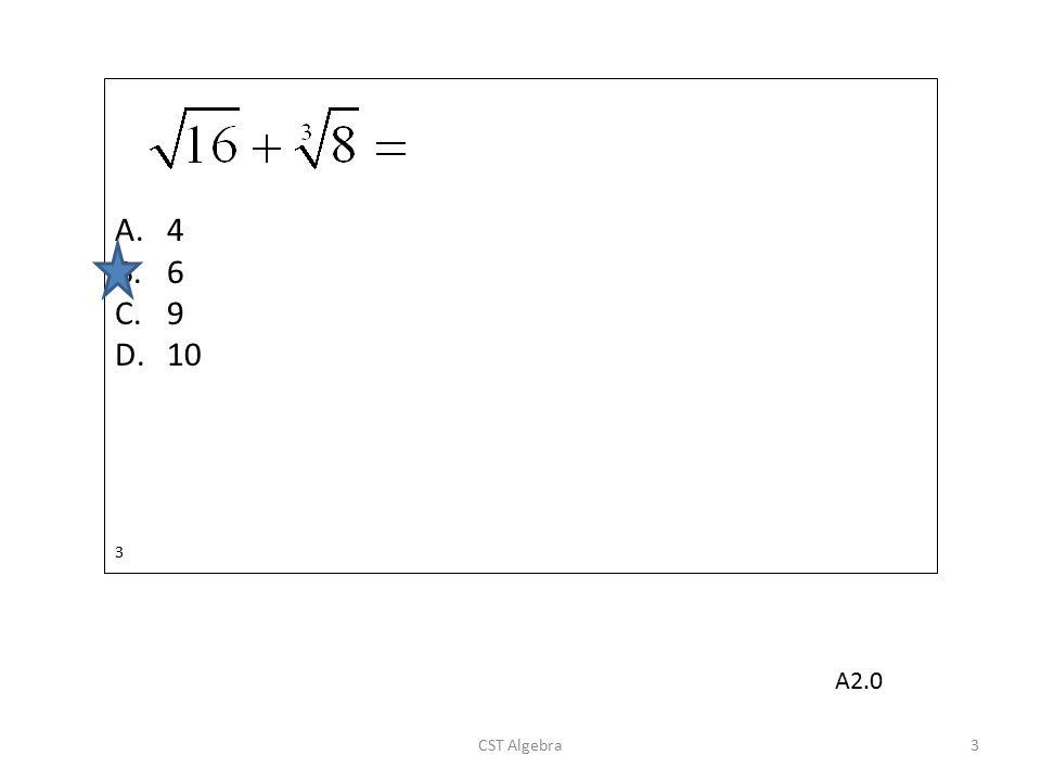 4 6 9 10 3 A2.0 CST Algebra