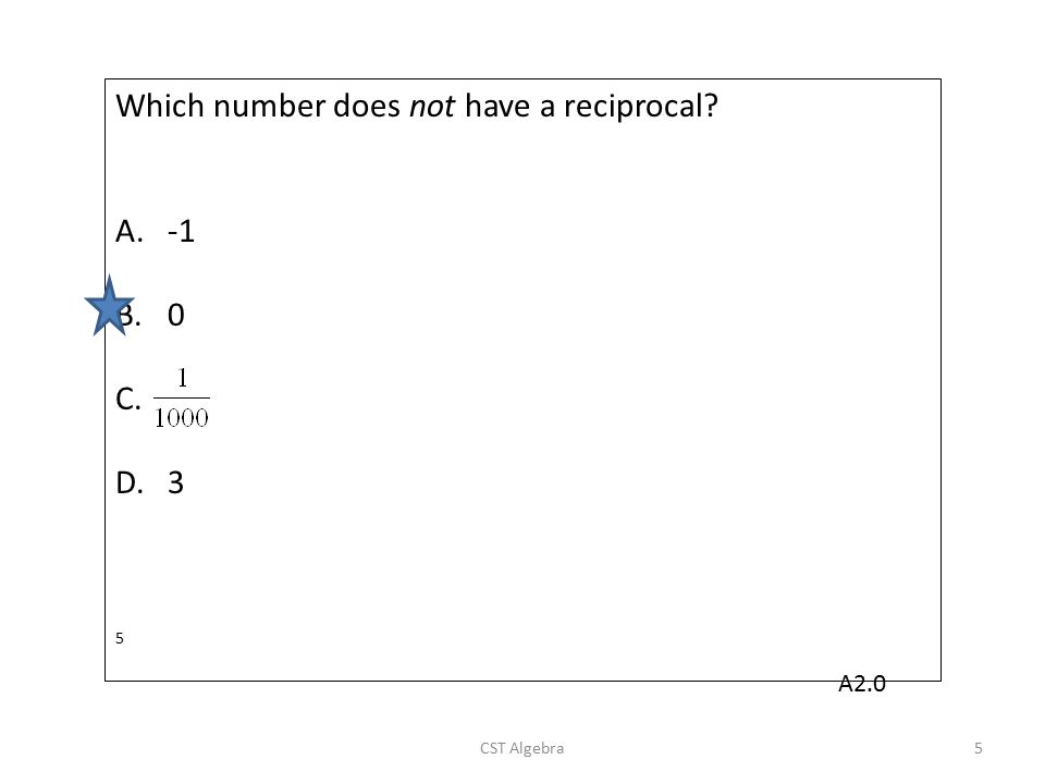 Which number does not have a reciprocal