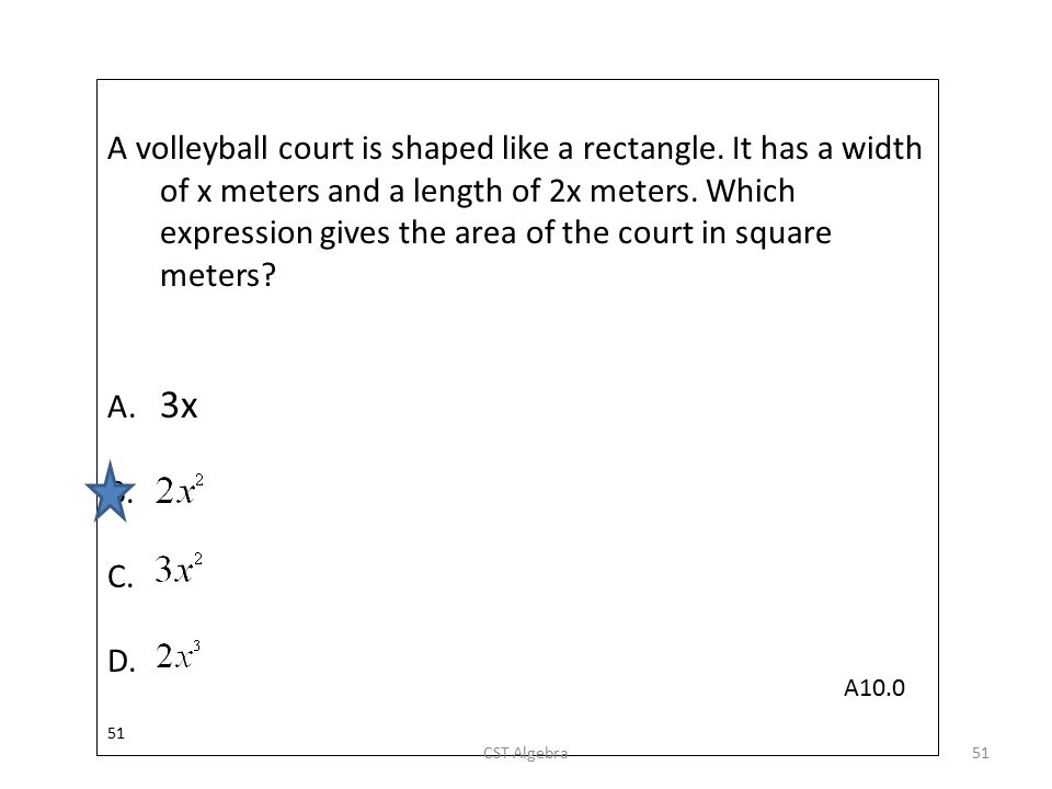 A volleyball court is shaped like a rectangle