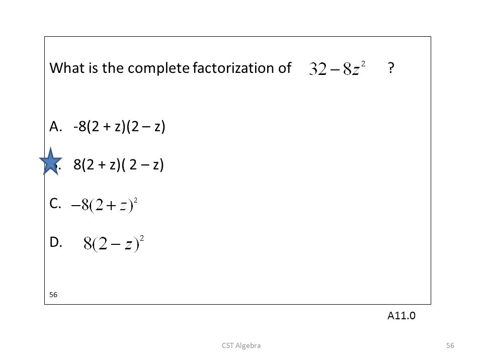 What is the complete factorization of