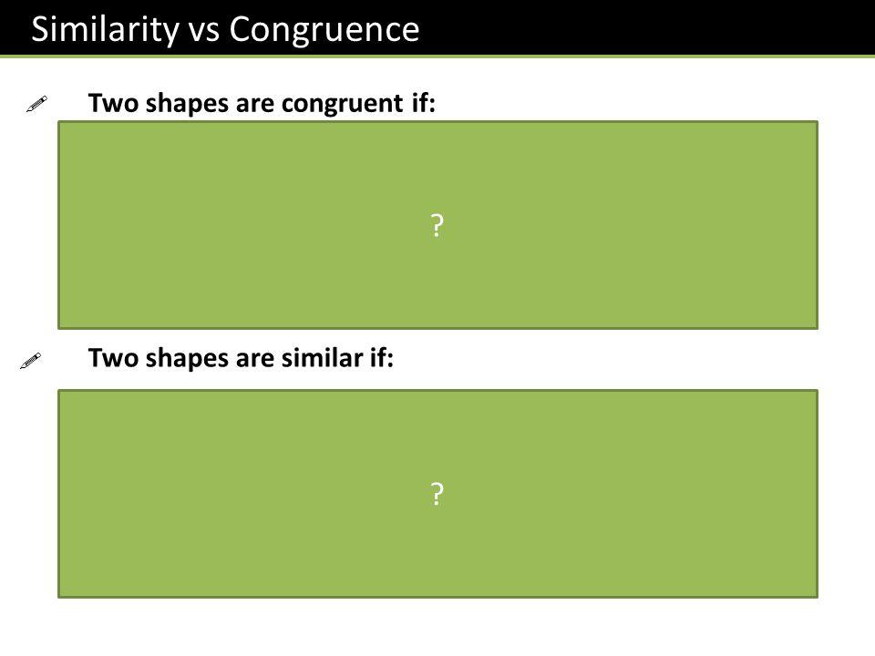 Similarity vs Congruence