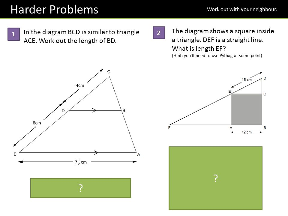 Harder Problems Work out with your neighbour. The diagram shows a square inside a triangle. DEF is a straight line.
