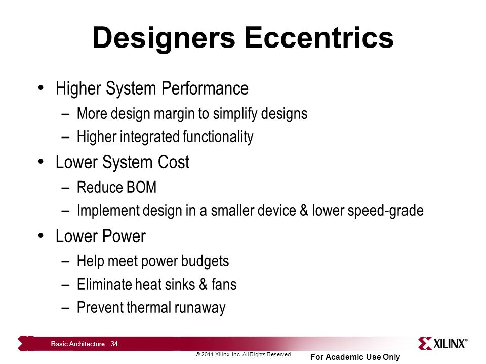 Designers Eccentrics Higher System Performance Lower System Cost