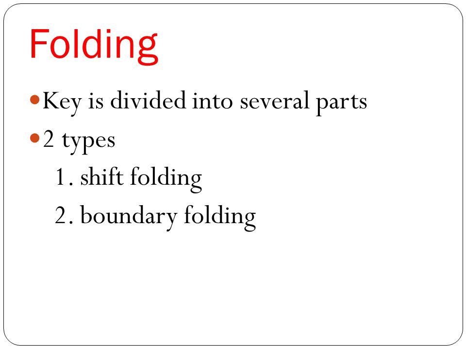 Folding Key is divided into several parts 2 types 1. shift folding