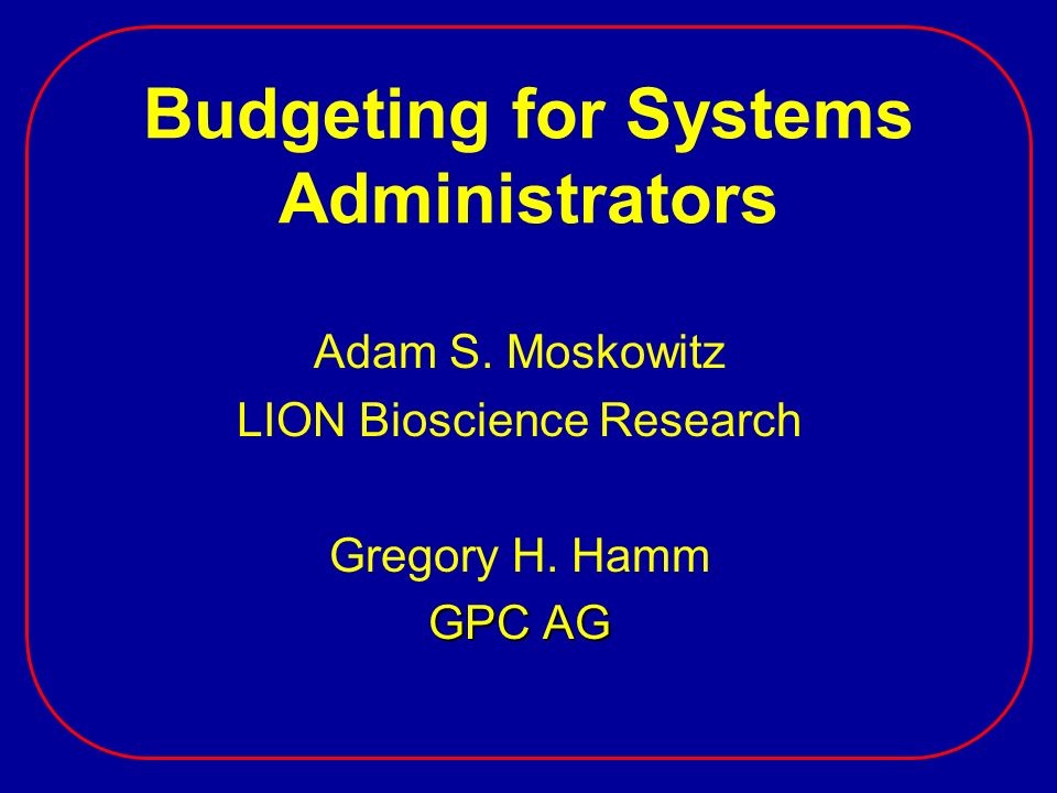 Budgeting for Systems Administrators
