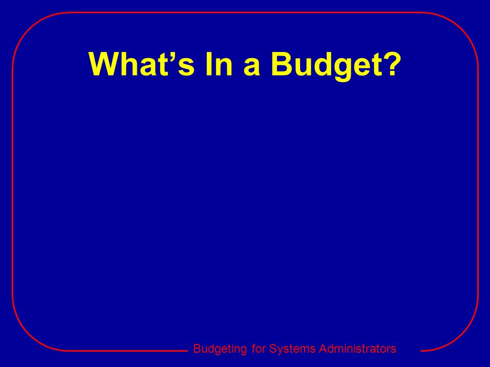 What's In a Budget