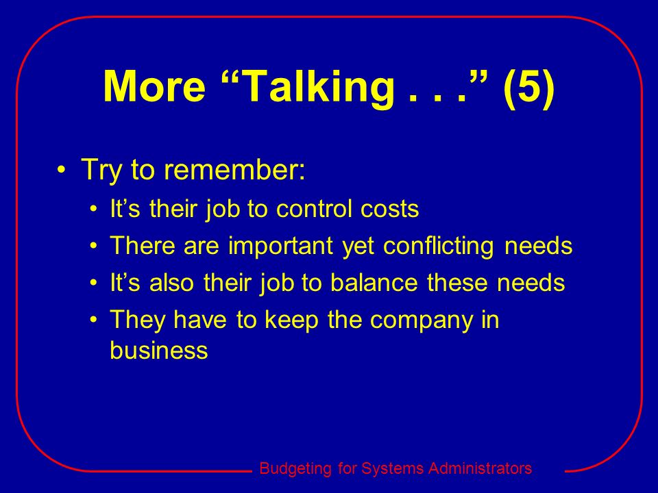 More Talking . . . (5) Try to remember: