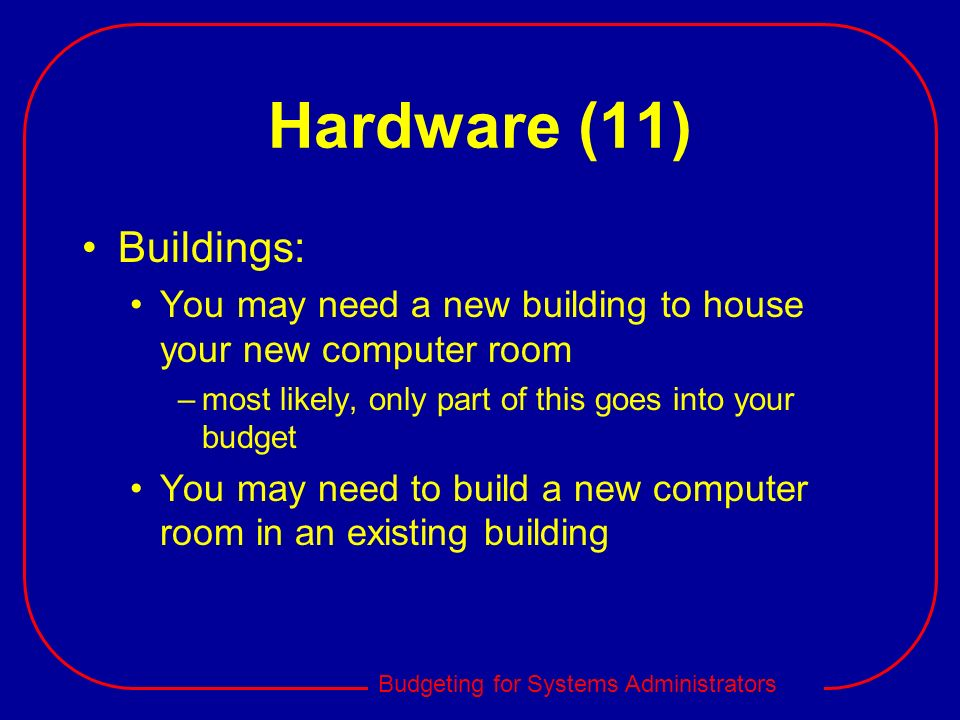 Hardware (11) Buildings: