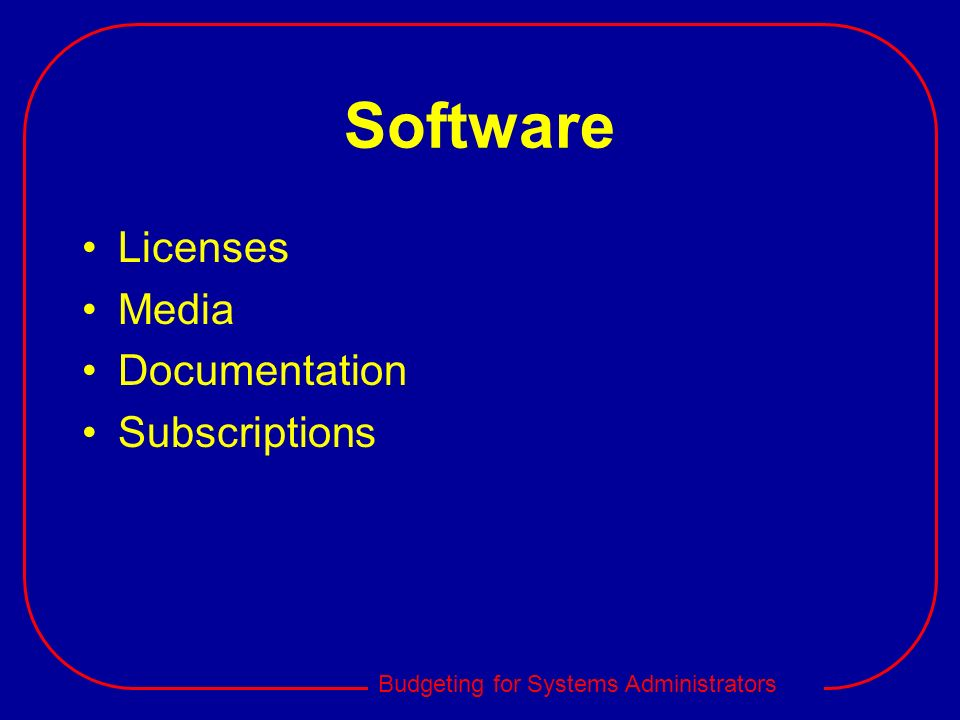 Software Licenses Media Documentation Subscriptions