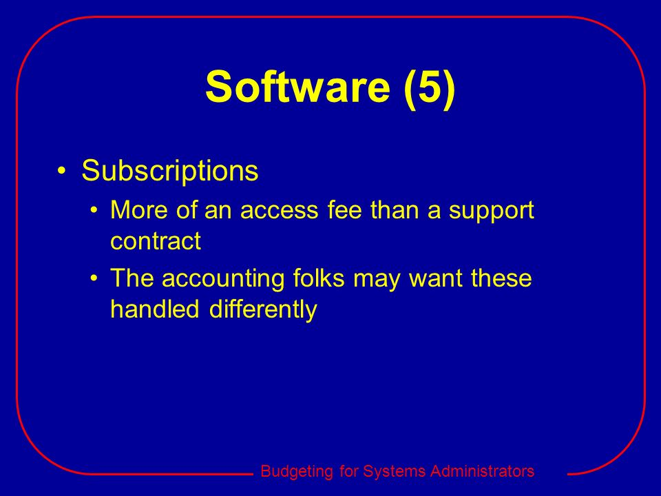 Software (5) Subscriptions