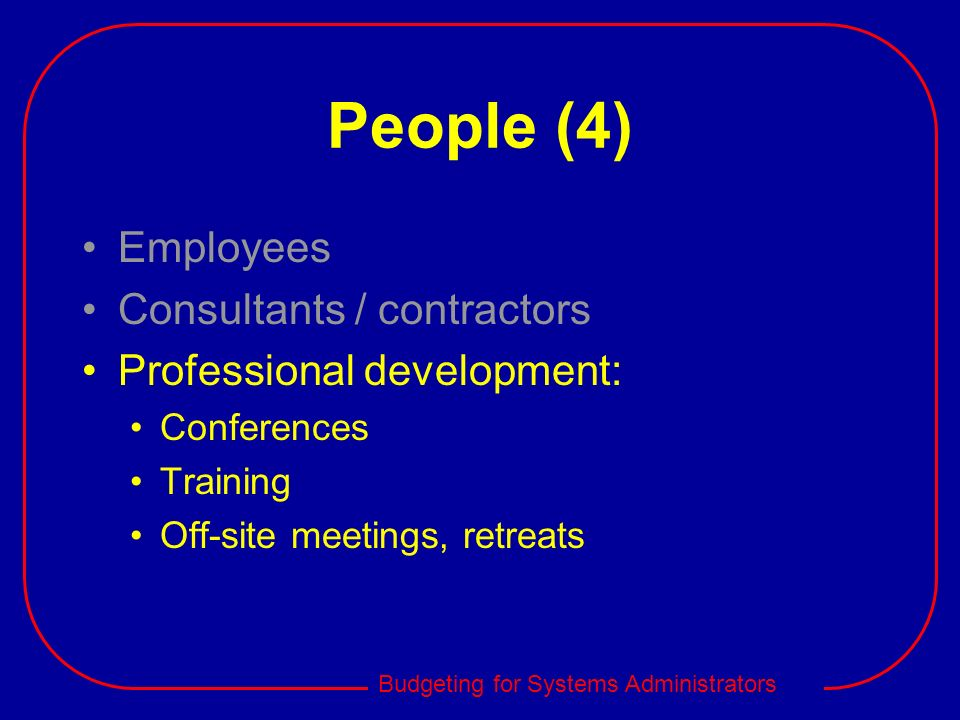 People (4) Employees Consultants / contractors