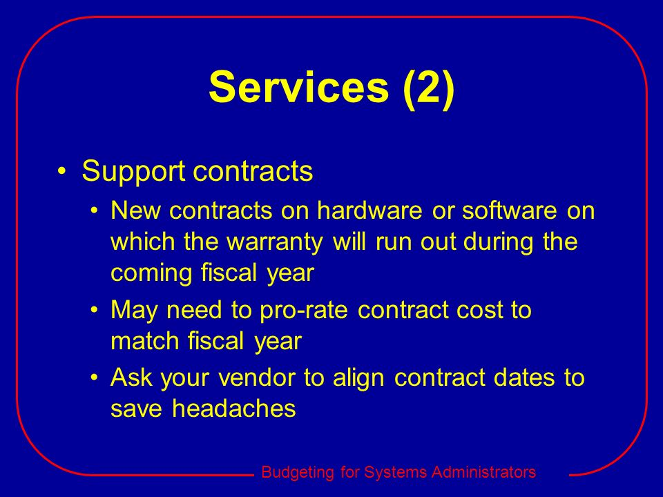 Services (2) Support contracts