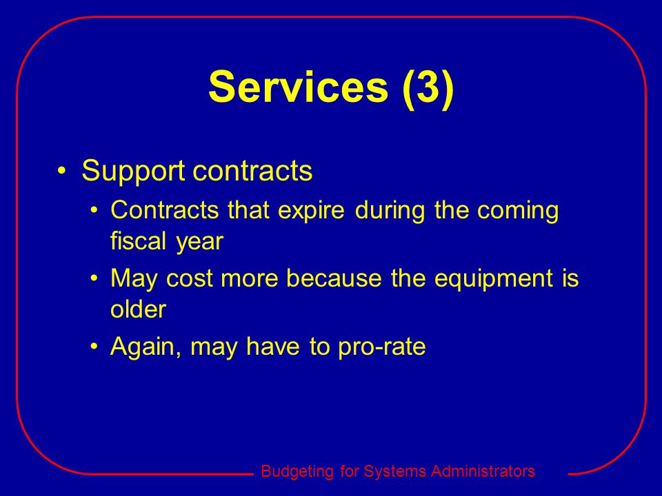 Services (3) Support contracts