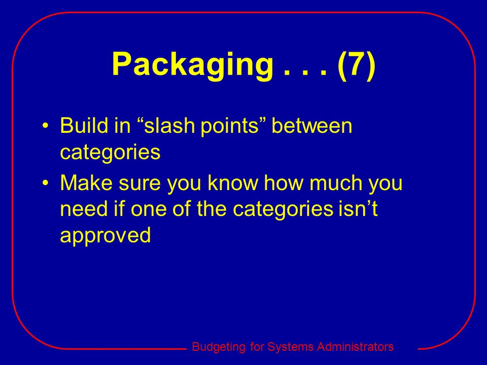 Packaging (7) Build in slash points between categories