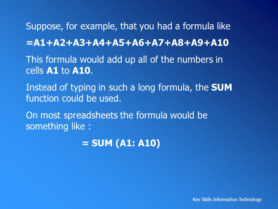 Suppose, for example, that you had a formula like