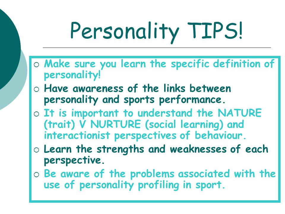 Personality TIPS! Make sure you learn the specific definition of personality!
