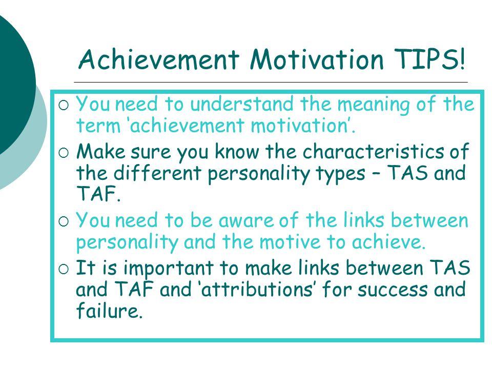 Achievement Motivation TIPS!
