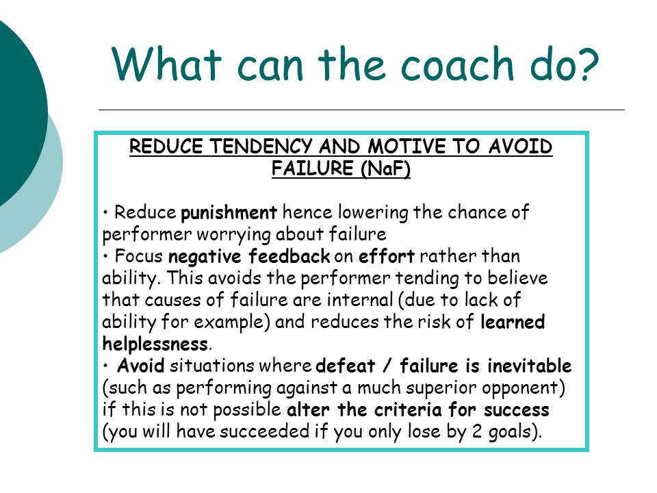 REDUCE TENDENCY AND MOTIVE TO AVOID FAILURE (NaF)