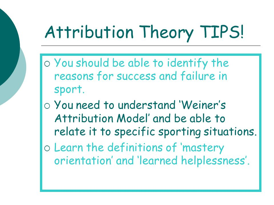 Attribution Theory TIPS!