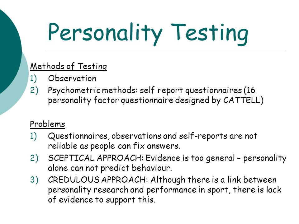 Personality Testing Methods of Testing Observation