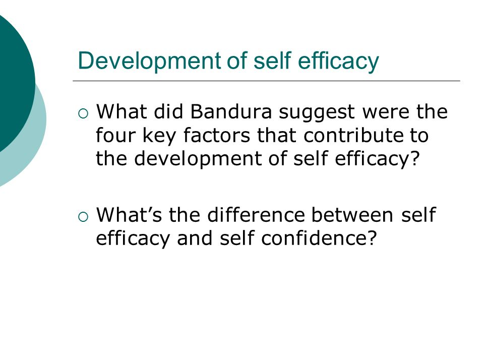 Development of self efficacy