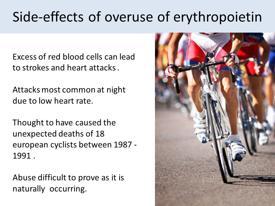 Side-effects of overuse of erythropoietin