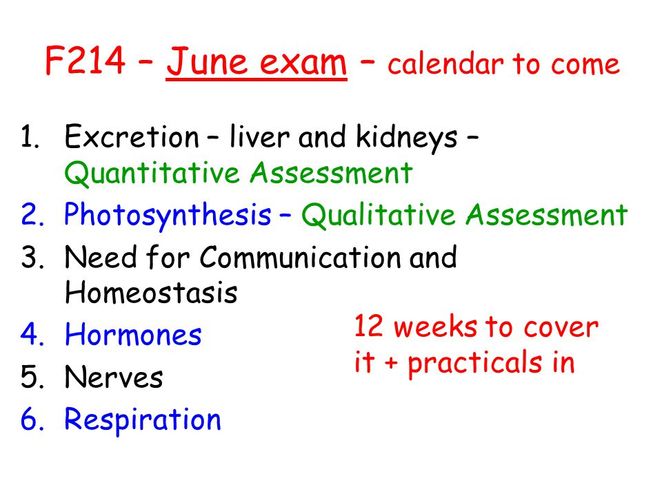 F214 – June exam – calendar to come