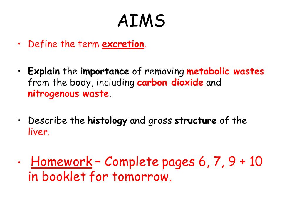 AIMS Define the term excretion.