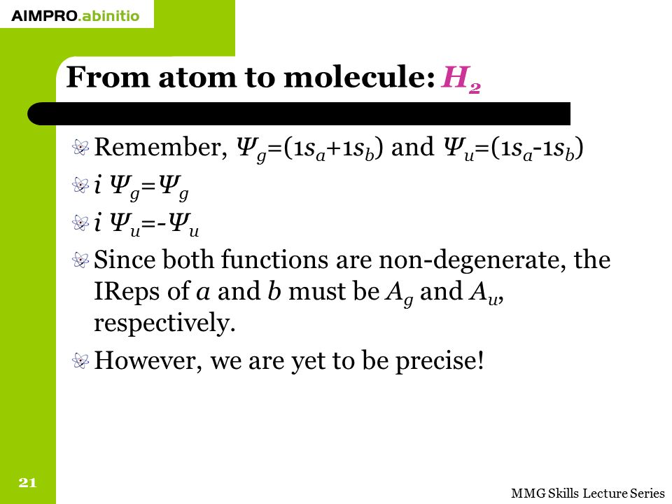 From atom to molecule: H2