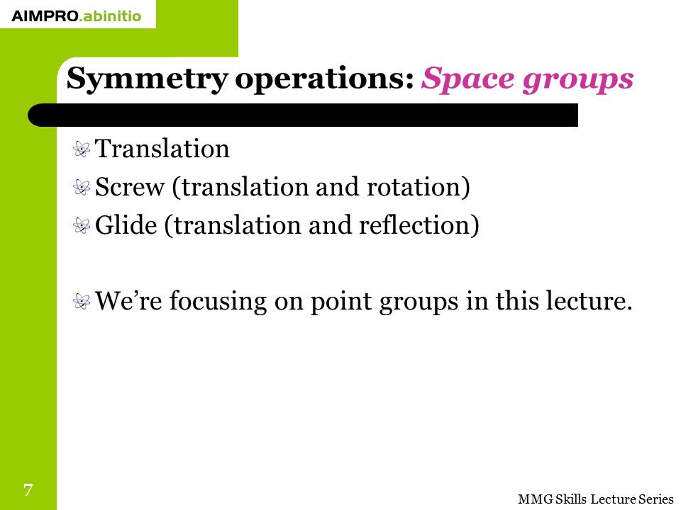 Symmetry operations: Space groups