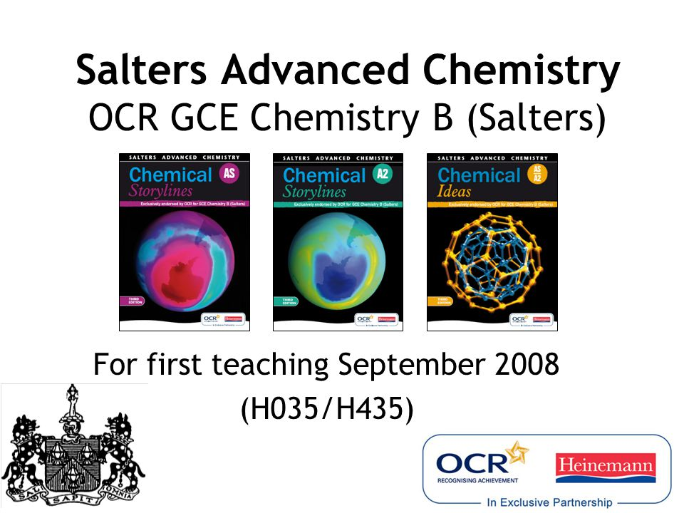 Salters Advanced Chemistry OCR GCE Chemistry B (Salters)