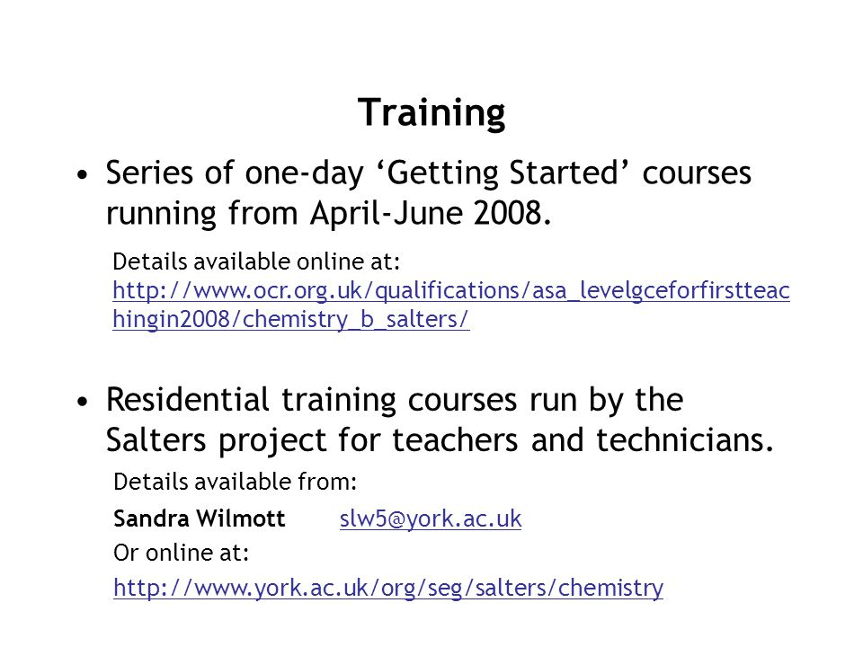 Training Series of one-day 'Getting Started' courses running from April-June 2008.