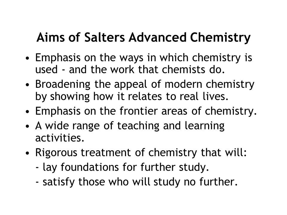 Aims of Salters Advanced Chemistry