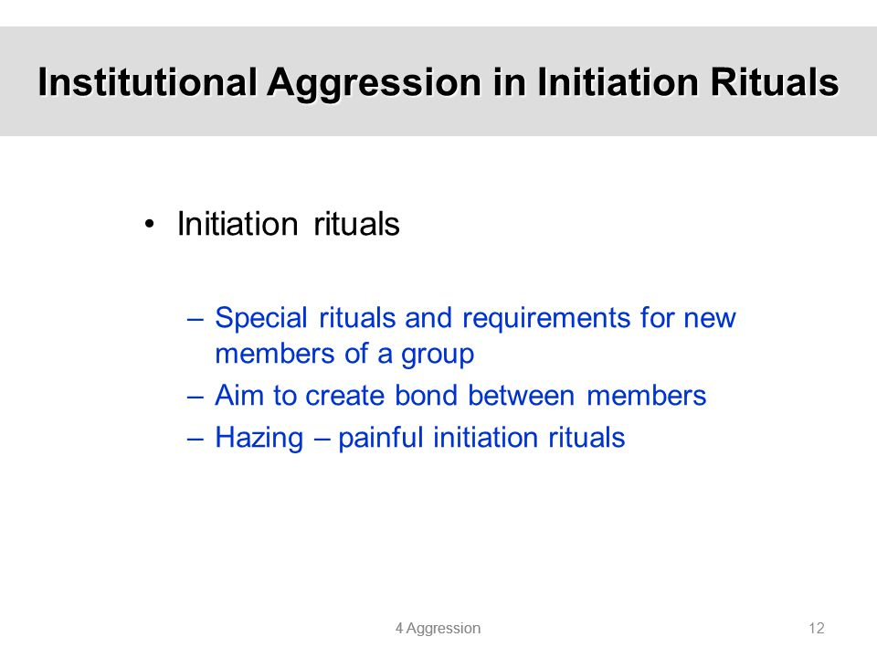 Institutional Aggression in Initiation Rituals
