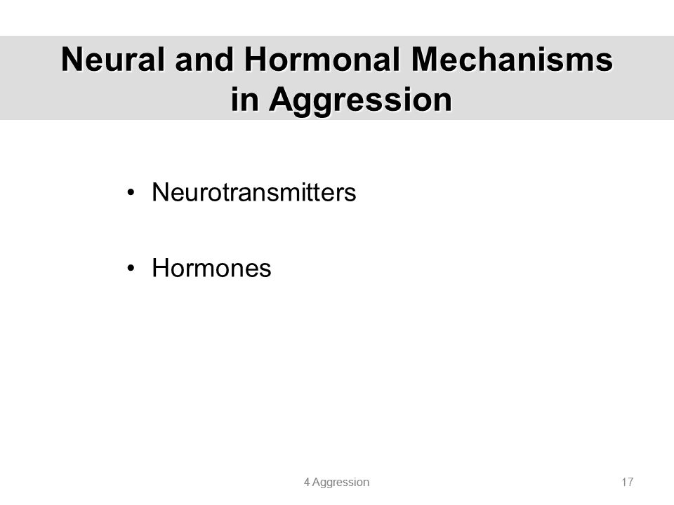 Neural and Hormonal Mechanisms in Aggression